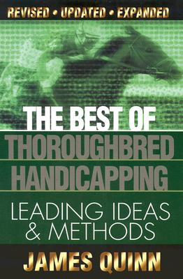 Image for The Best of Thoroughbred Handicapping: Leading Ideas & Methods