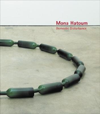 Image for Mona Hatoum: Domestic Disturbance