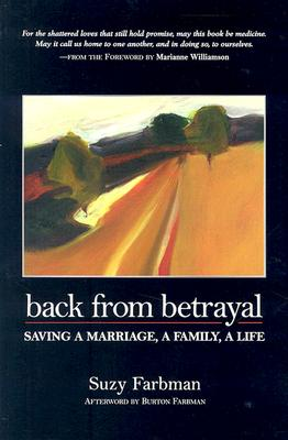 Image for Back from Betrayal: Saving a Marriage, a Family, a Life
