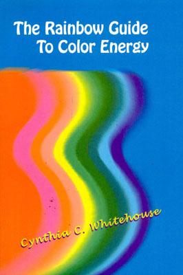 Image for The Rainbow Guide to Color Energy