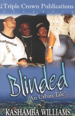 Image for Blinded: An Urban Tale!...