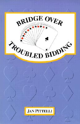 Image for Bridge Over Troubled Bidding