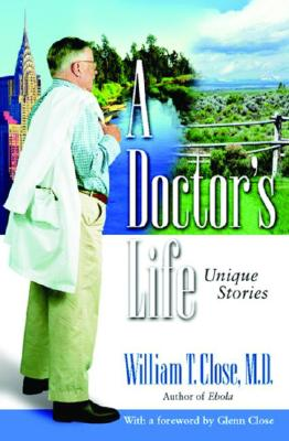 Image for A Doctor's Life: Unique Stories