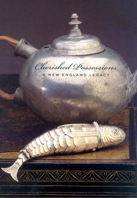 Image for Cherished Possessions: A New England Legacy