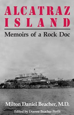 Image for Alcatraz Island: Memoirs of a Rock Doc
