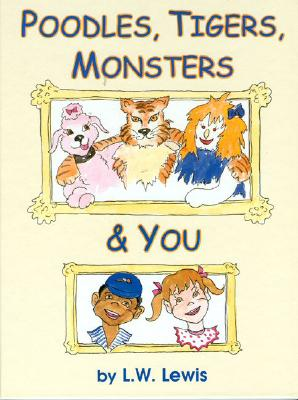 Image for Poodles, Tigers, Monsters & You