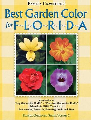 Best Garden Color for Florida, Crawford, Pamela