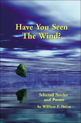 Image for HAVE YOU SEEN THE WIND POETRY