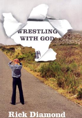 Wrestling With God, Diamond, Rick