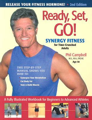 Ready, Set, Go! Synergy Fitness, Campbell, Phil