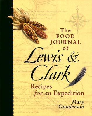 Image for FOOD JOURNAL OF LEWIS & CLARK