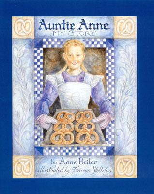 Image for Auntie Anne: My Story