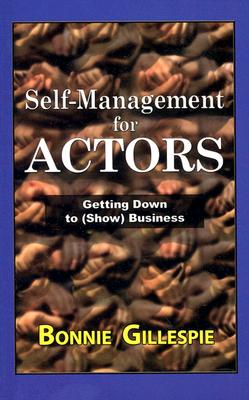 Image for Self-Management for Actors: Getting Down to (Show