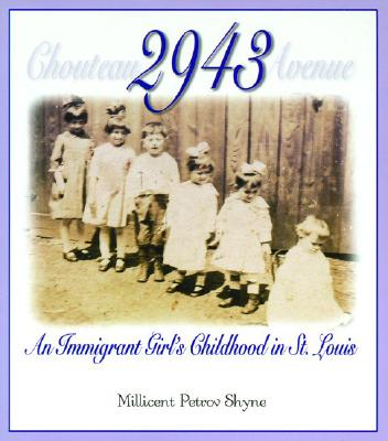 Image for 2943: An Immigrant Girl's Childhood in St. Louis