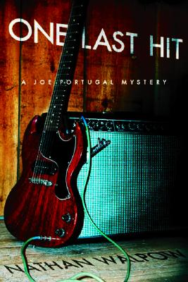 One Last Hit: A Joe Portugal Mystery (Joe Portugal Mysteries), Walpow, Nathan