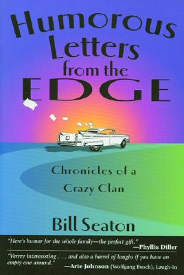 Image for HUMOROUS LETTERS FROM THE EDGE : CHRONICLES OF A CRAZY CLAN