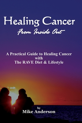 Image for Healing Cancer From Inside Out