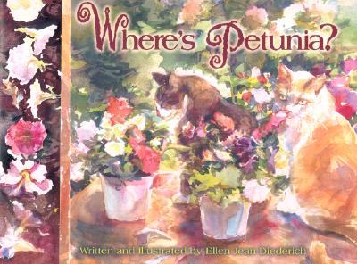 Where's Petunia?, Diederich, Ellen Jean