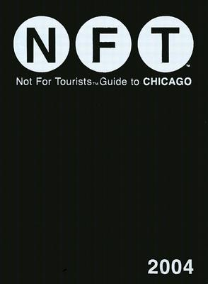 Image for NFT (Not for Tourists Guide to Chicago) (2004)