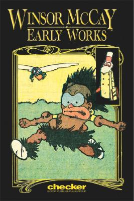 Image for Winsor McCay: Early Works, Vol. 1 (Early Works)