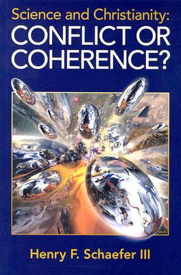 Image for Science and Christianity  Conflict or Coherence?