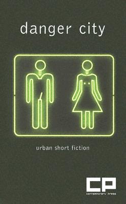Image for Danger City: Urban Short Fiction 2005