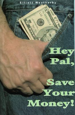 Image for Hey Pal, Save Your Money!