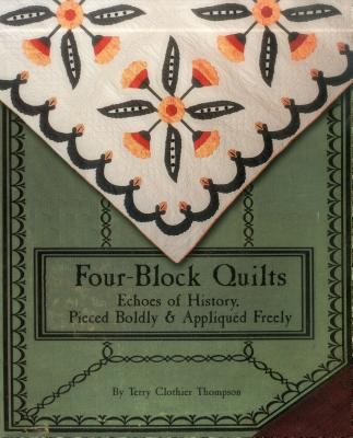 Image for FourBlock Quilts: Echoes of History, Pieced Boldly & Appliqued Freely