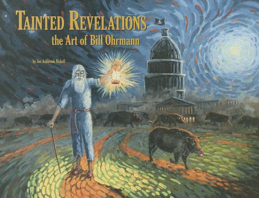 Image for Tainted Revelations: The Art of Bill Ohrmann
