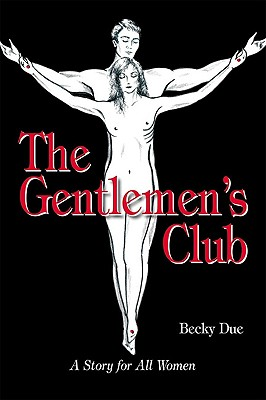 Image for The Gentlemen's Club: A Story for All Women