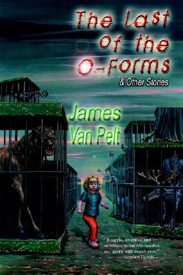 Image for The Last of the O-Forms & Other Stories