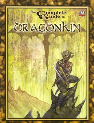 Image for Complete Guide to Dragonkin *OP
