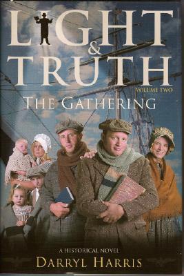 The Gathering (Light & Truth), DARRYL HARRIS