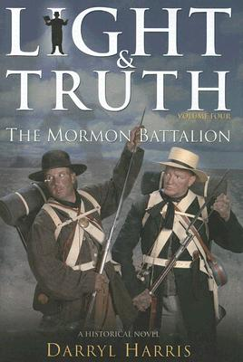 Image for Mormon Battalion (Light & Truth)