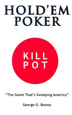 Image for HOLD 'EM POKER KILL POT