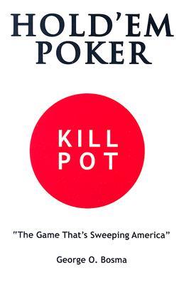 Image for HOLD 'EM POKER KILL POT