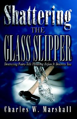 Image for Shattering the Glass Slipper