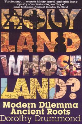 Image for Holy Land, Whose Land?: Modern Dilemma, Ancient Roots