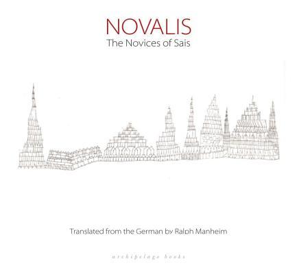 The Novices of Sais, Novalis