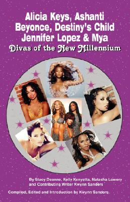 Image for Alicia Keys, Ashanti, Beyonce, Destiny's Child, Jennifer Lopez & Mya: Divas of the New Milennium