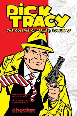 Image for Dick Tracy: The Collins Casefiles Volume 3 (Dick Tracy: The Collins Casefiles (Graphic Novels))