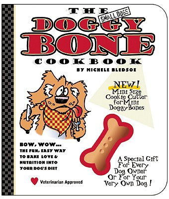 Image for The Small Dog's Doggy Bone Cookbook
