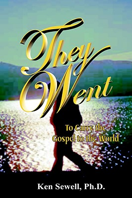 Image for They Went: To Carry the Gospel to the World