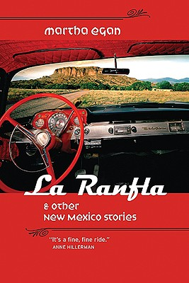 La Ranfla and Other New Mexico Stories, Martha Egan