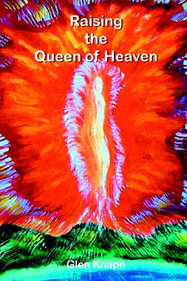 Image for Raising the Queen of Heaven