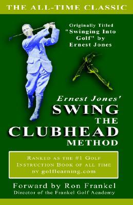 Image for Ernest Jones' Swing The Clubhead method