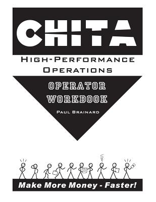 Image for CHITA High-Performance Operations Operator Workbook: Make More Money Faster