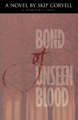 Bond of Unseen Blood, Skip Coryell