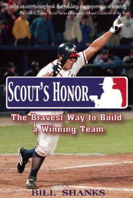 Image for Scout's Honor: The Bravest Way To Build A Winning Team