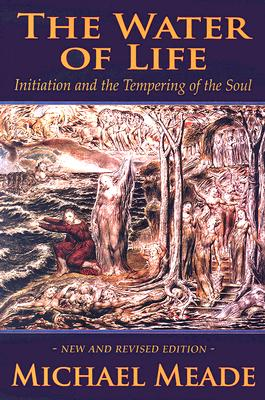 Image for The Water of Life: Initiation and the Tempering of the Soul